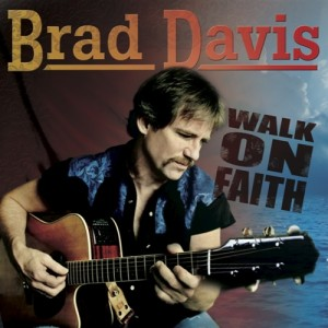 Brad Davis - Walk On Faith ME5548-2