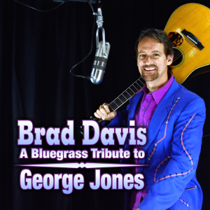 Brad Davis - A Bluegrass Tribute To George Jones
